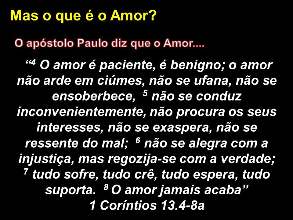 Mas o que é o Amor?