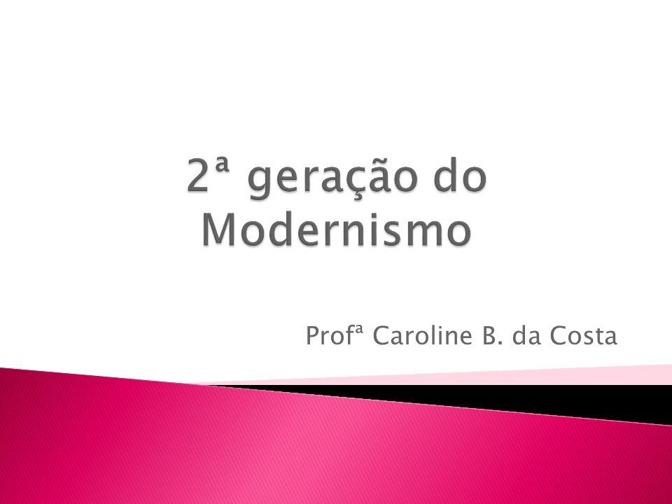 Profª Caroline B. da Costa
