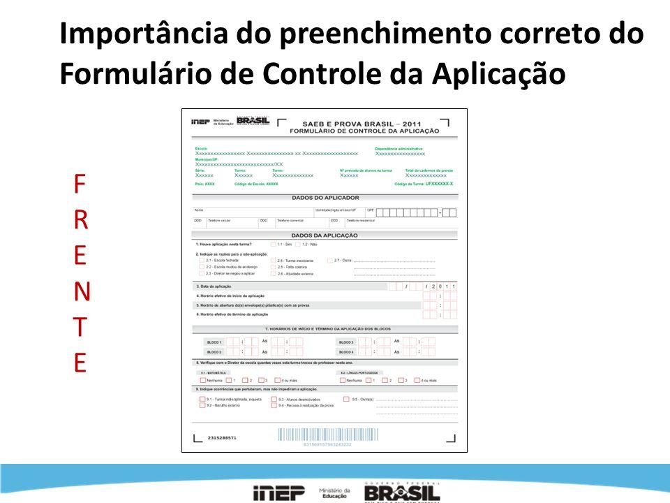 Importância do preenchimento correto do Formulário de Controle da Aplicação FRENTEFRENTE