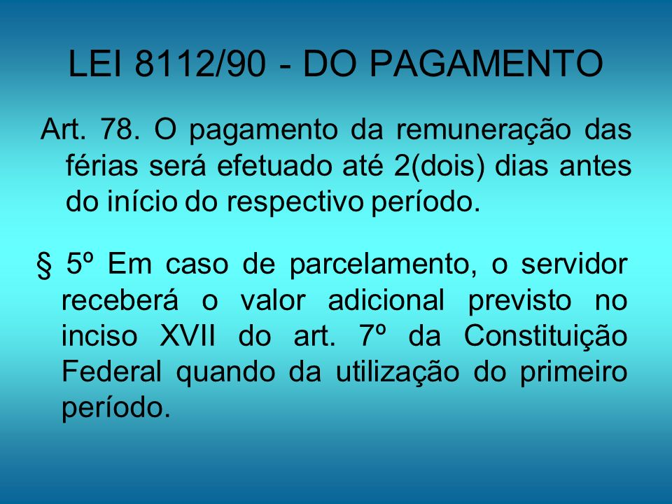 LEI 8112/90 – DA INTERRUPÇÃO ART.80.