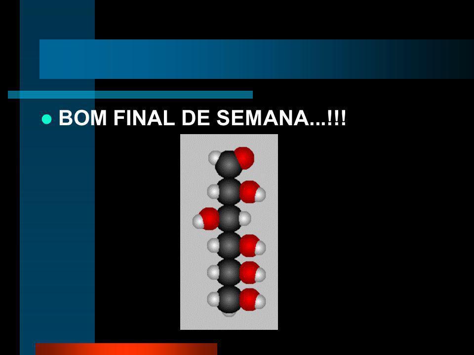 BOM FINAL DE SEMANA...!!!