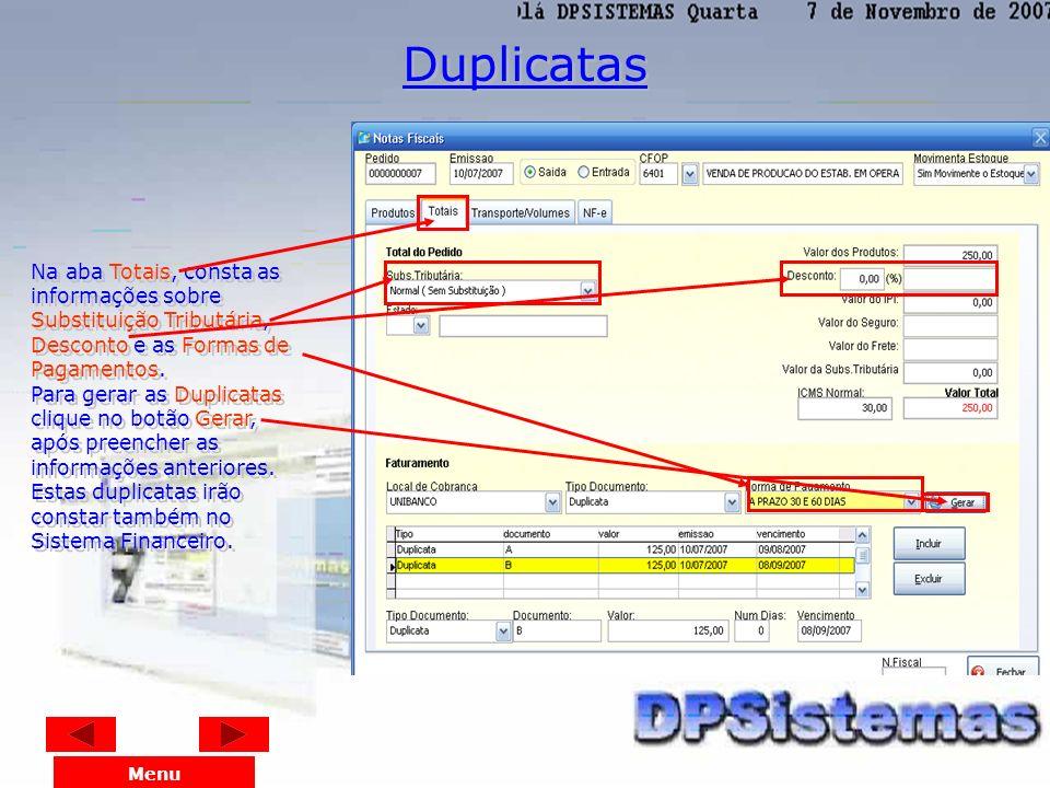 Nesta tela informa-se o Tipo do Movimento (Entrada/Saída), o Cfop, o nome do Cliente ou Fornecedor desta Nota Fiscal no campo Nome/Razão Social. Em se