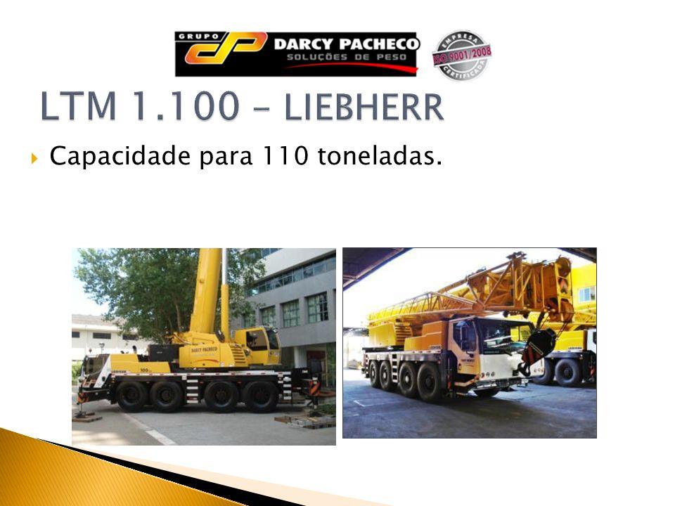 Capacidade para 110 toneladas.