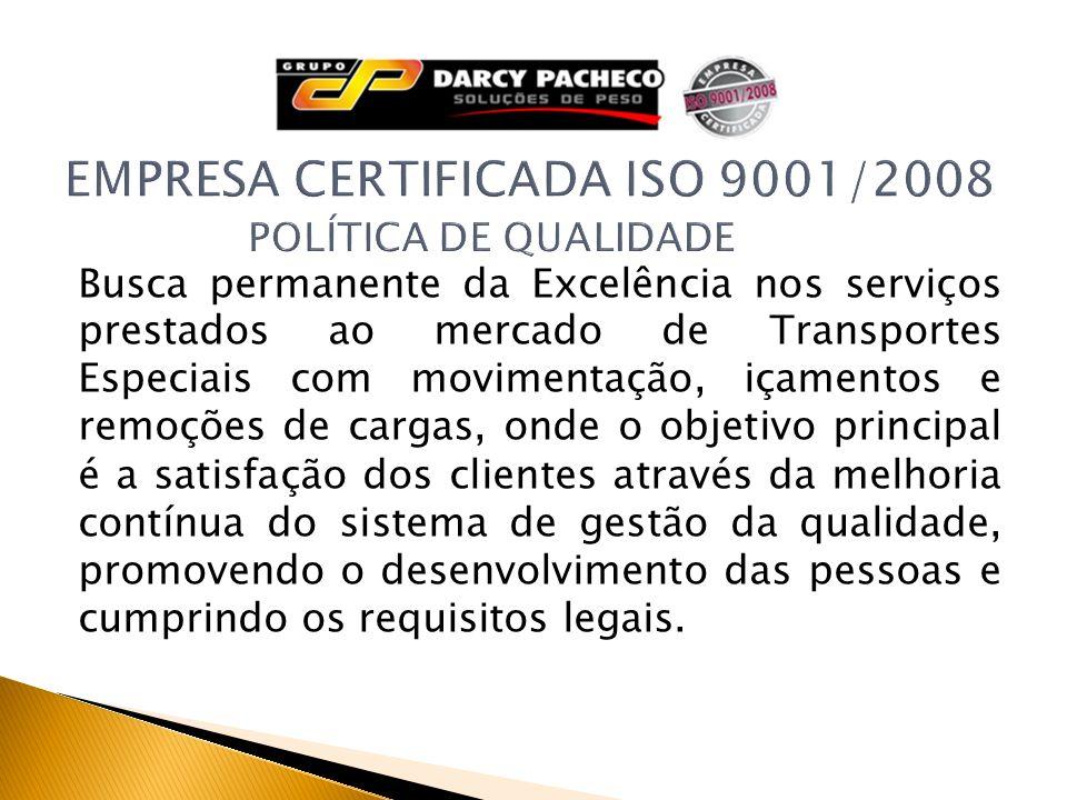 CRCC - Certificado de Registro e Classificação Cadastral A Darcy Pacheco está regularmente inscrita e ativa no Cadastro de Fornecedores de Materiais e/ou Serviços da Petrobrás.
