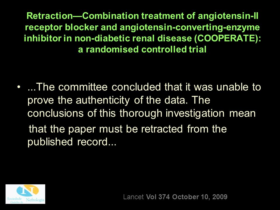 RetractionCombination treatment of angiotensin-II receptor blocker and angiotensin-converting-enzyme inhibitor in non-diabetic renal disease (COOPERAT