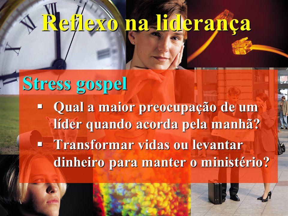 Reflexo na liderança Solidão gospel Servir foi substituído pela busca de resultados. Servir foi substituído pela busca de resultados. O padrão de aval