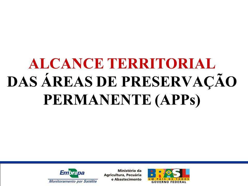 ALCANCE TERRITORIAL DAS ÁREAS DE PRESERVAÇÃO PERMANENTE (APPs) Unidade Síntese