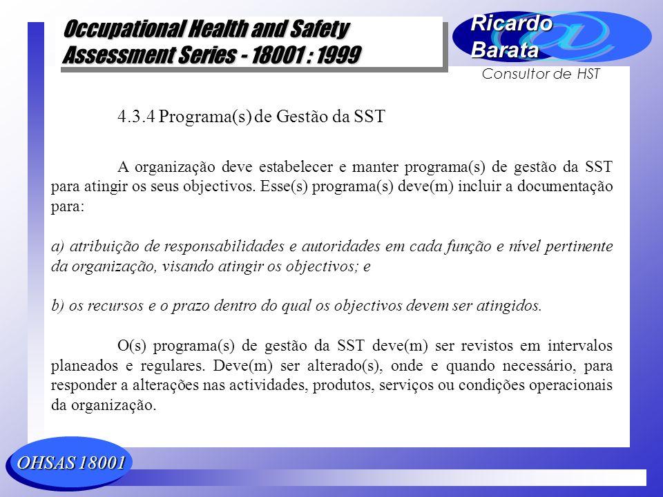 OHSAS 18001 Occupational Health and Safety Assessment Series - 18001 : 1999 Occupational Health and Safety Assessment Series - 18001 : 1999 RicardoBar