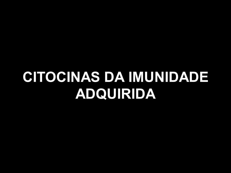 CITOCINAS DA IMUNIDADE ADQUIRIDA