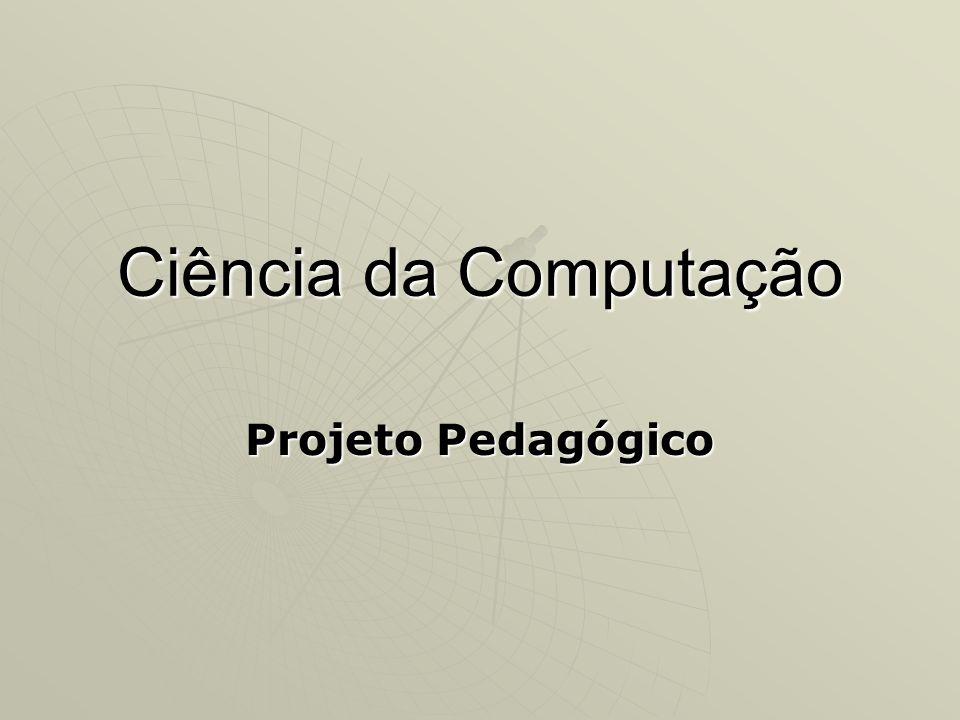Formulação da Proposta de Avaliação 4.Elaboração de projetos e documentação; 1.Realização de projetos na área de computação, documentados de acordo com as normas da ABNT ou outra compatível.