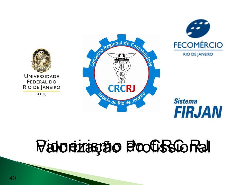Valorização Profissional Pioneirismo do CRC RJ 40