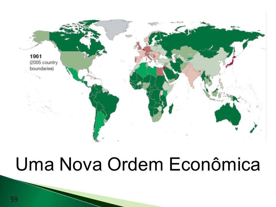 Uma Nova Ordem Econômica 59