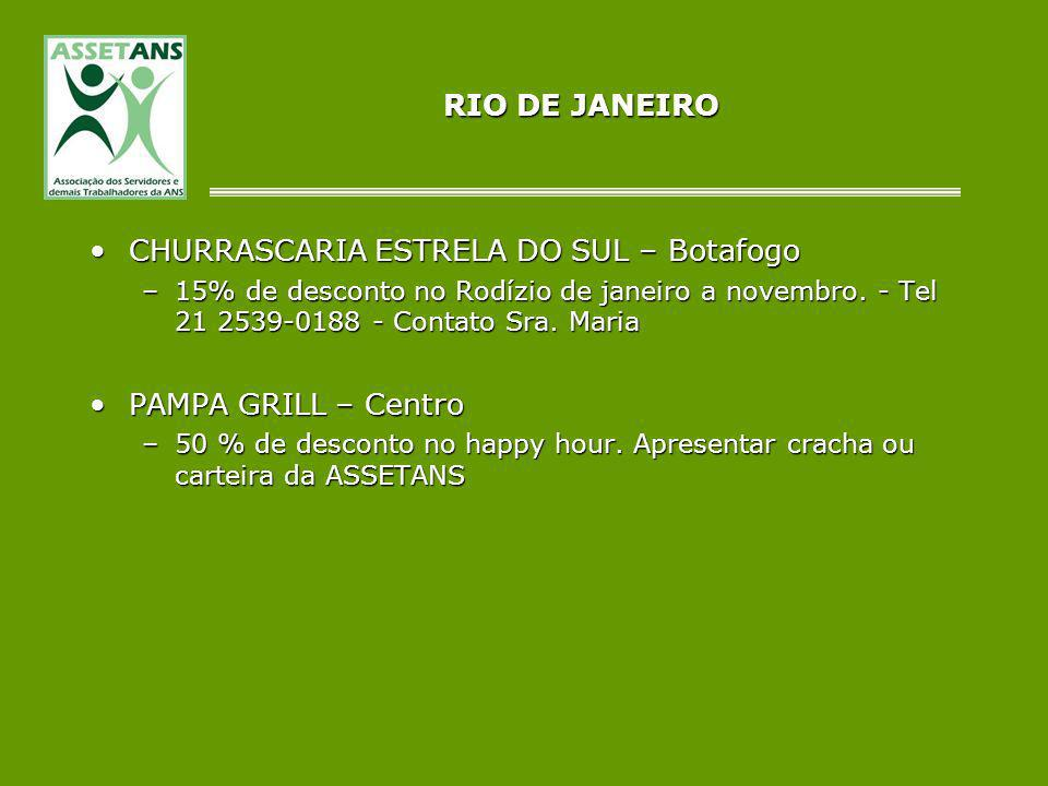RIO DE JANEIRO CHURRASCARIA ESTRELA DO SUL – BotafogoCHURRASCARIA ESTRELA DO SUL – Botafogo –15% de desconto no Rodízio de janeiro a novembro. - Tel 2