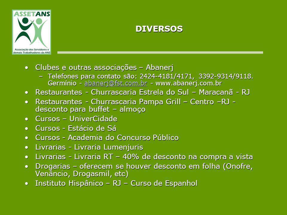 DIVERSOS Clubes e outras associações – AbanerjClubes e outras associações – Abanerj –Telefones para contato são: 2424-4181/4171, 3392-9314/9118. Germí