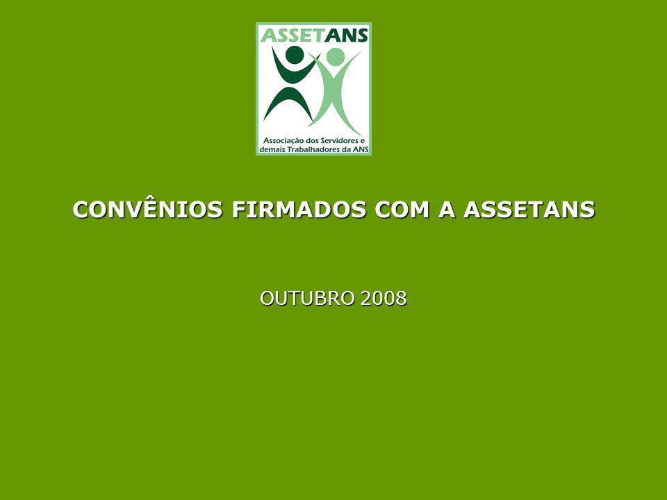 CONVÊNIOS FIRMADOS COM A ASSETANS OUTUBRO 2008