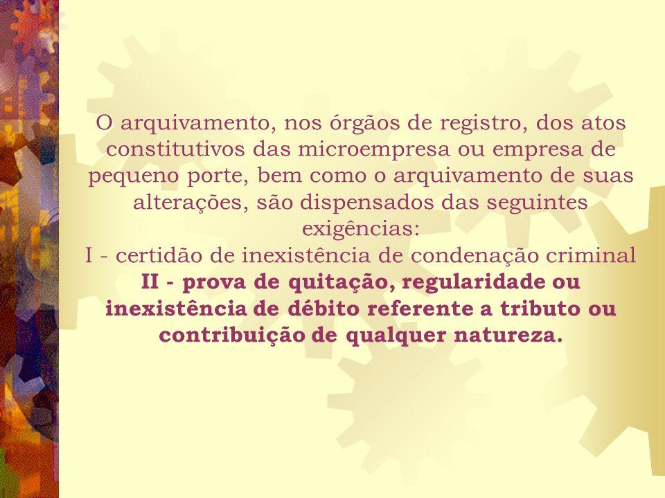 4. Da Inscrição, Da Alteração e Da Baixa O registro dos atos constitutivos, de suas alterações e extinções, referentes a empresários e pessoas jurídic