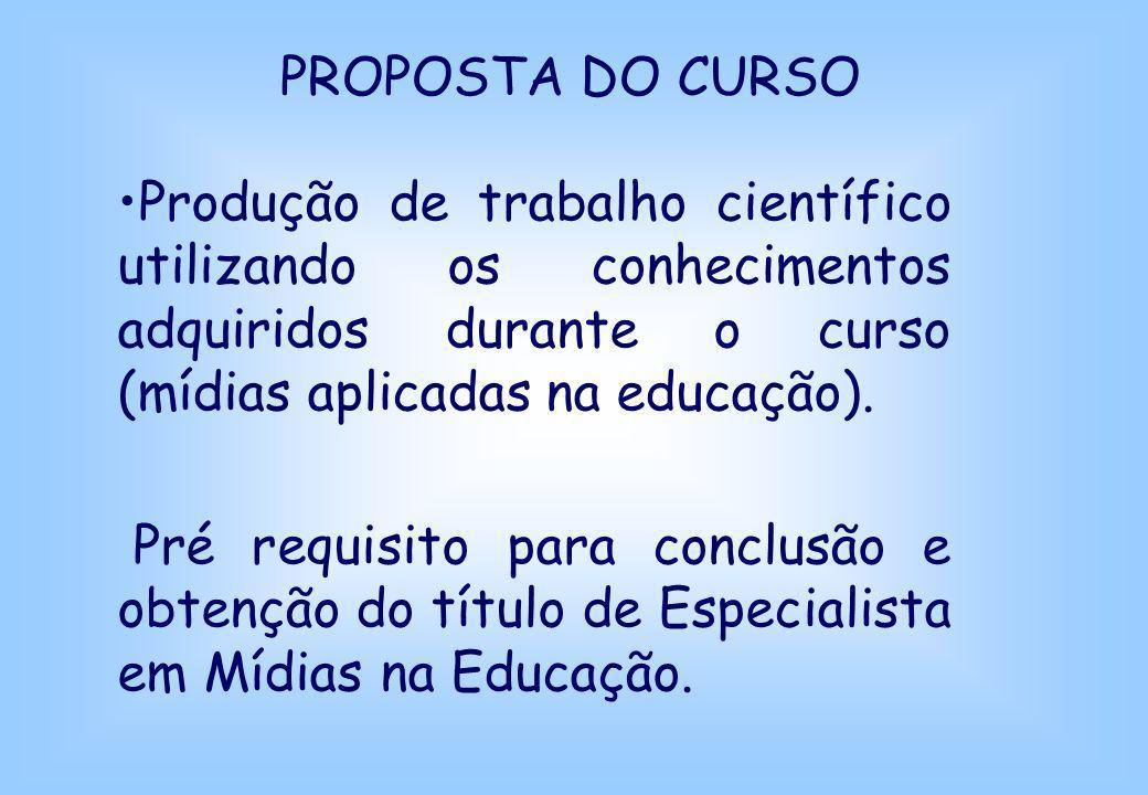 Produção de trabalho científico utilizando os conhecimentos adquiridos durante o curso (mídias aplicadas na educação). Pré requisito para conclusão e