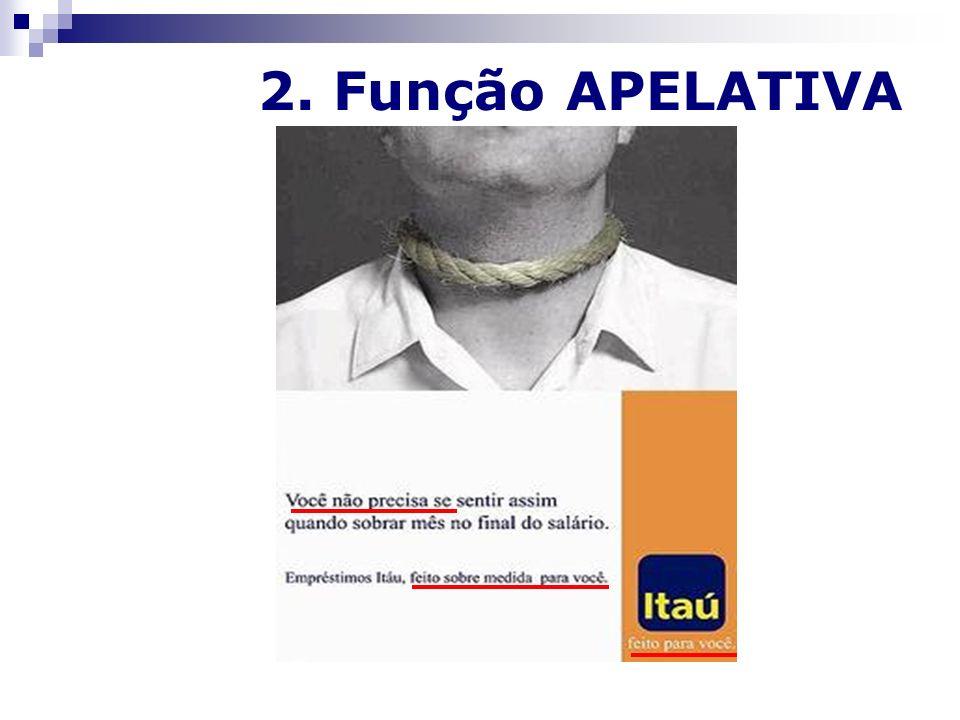 2. Função APELATIVA