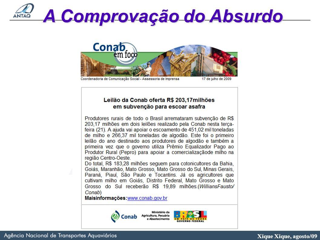 Xique Xique, agosto/09 A Comprovação do Absurdo