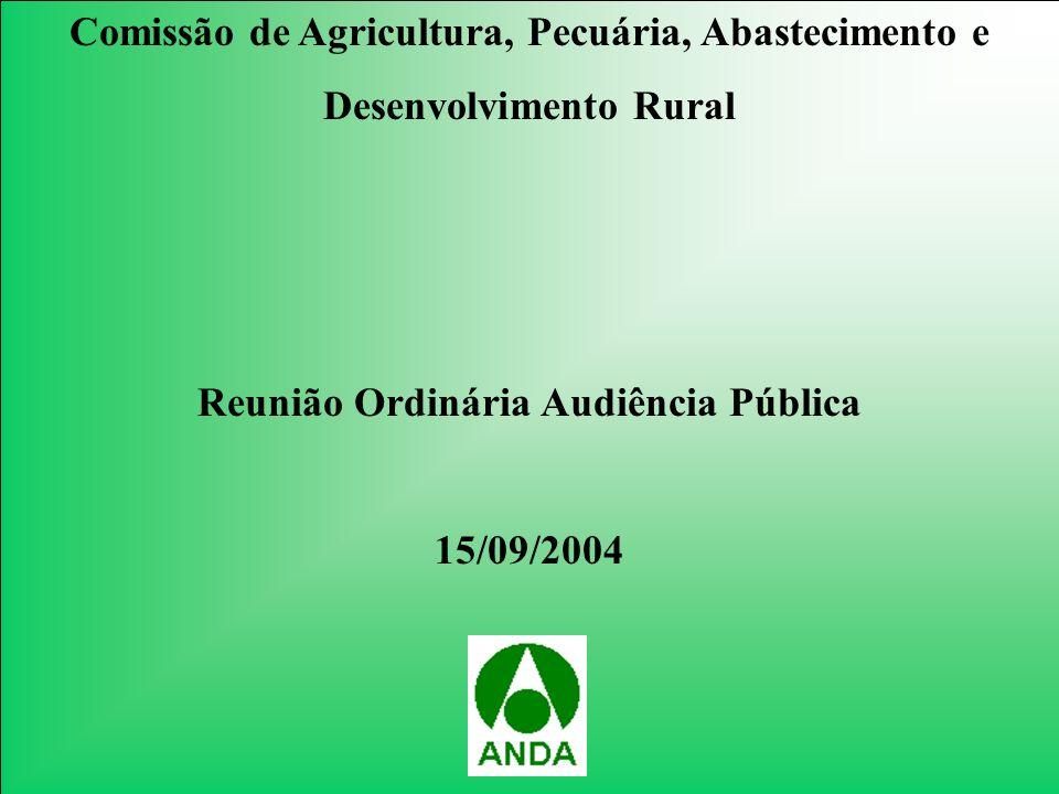 Comissão de Agricultura, Pecuária, Abastecimento e Desenvolvimento Rural Reunião Ordinária Audiência Pública 15/09/2004