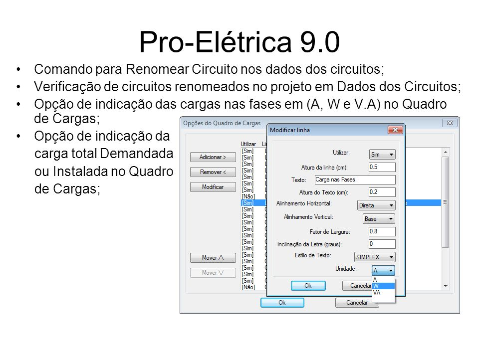 Pro-Elétrica 9.0 Comando para Renomear Circuito nos dados dos circuitos; Verificação de circuitos renomeados no projeto em Dados dos Circuitos; Opção