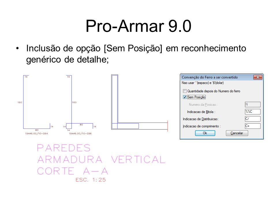 Pro-Armar 9.0 Inclusão de opção [Sem Posição] em reconhecimento genérico de detalhe;