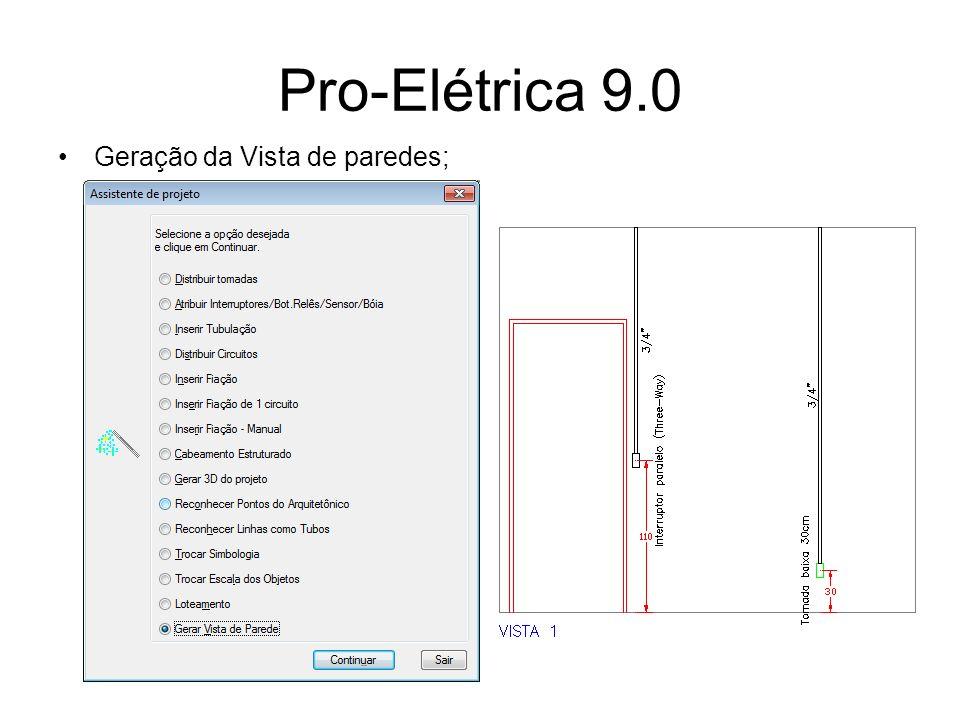 Pro-Elétrica 9.0 Geração da Vista de paredes;
