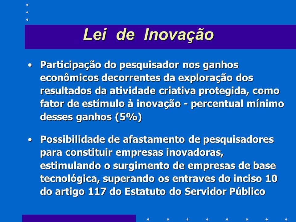 Maior interação entre o setor privado e o setor gerador de conhecimento na absorção das pesquisas geradas pelas instituições públicas, estimulando, ne