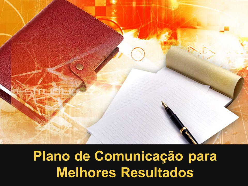Plano de Comunicação para Melhores Resultados