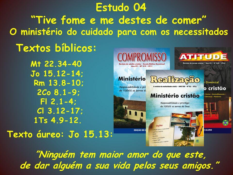 Ministério Cristão 5) O egoísmo da sociedade Fl 1.1-4 1.