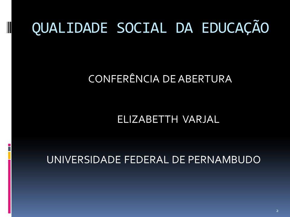 POLÍTICA PÚBLICA QUALIDADE SOCIAL: se expressa pela capacidade de apreender e atender demandas sociais através de ações efetivas geradoras de serviços, bens e direitos.