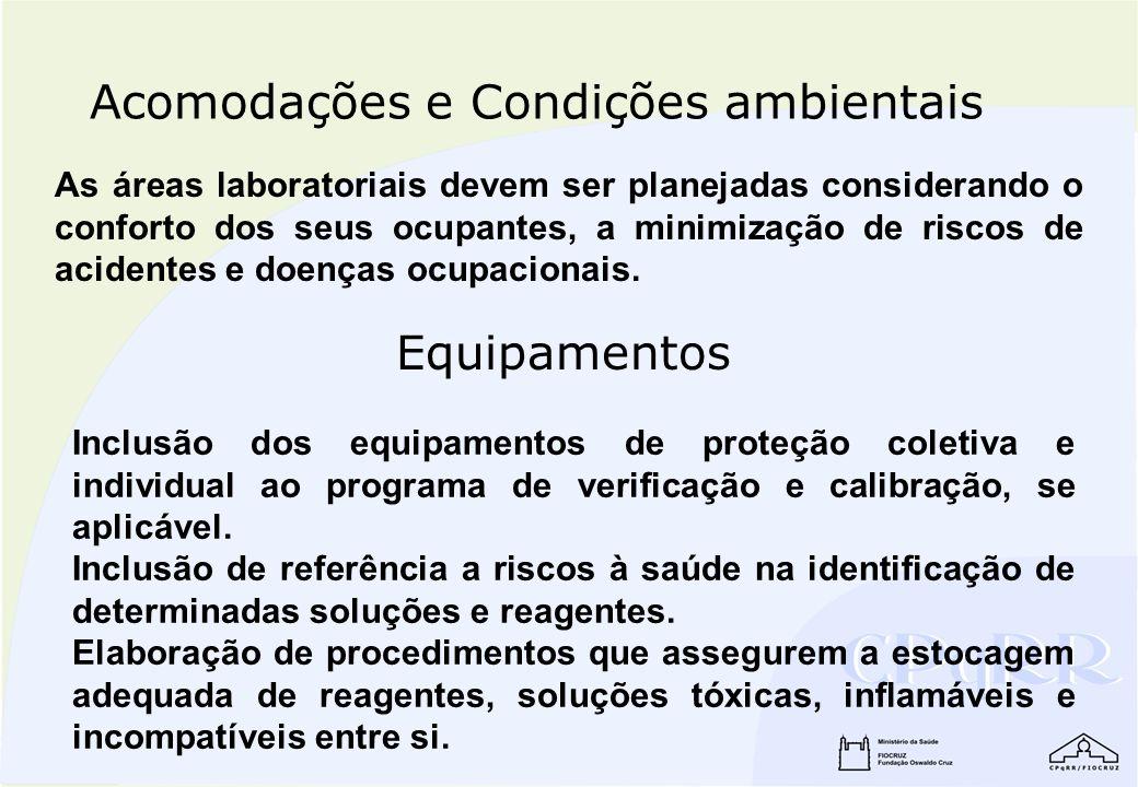 As áreas laboratoriais devem ser planejadas considerando o conforto dos seus ocupantes, a minimização de riscos de acidentes e doenças ocupacionais. A