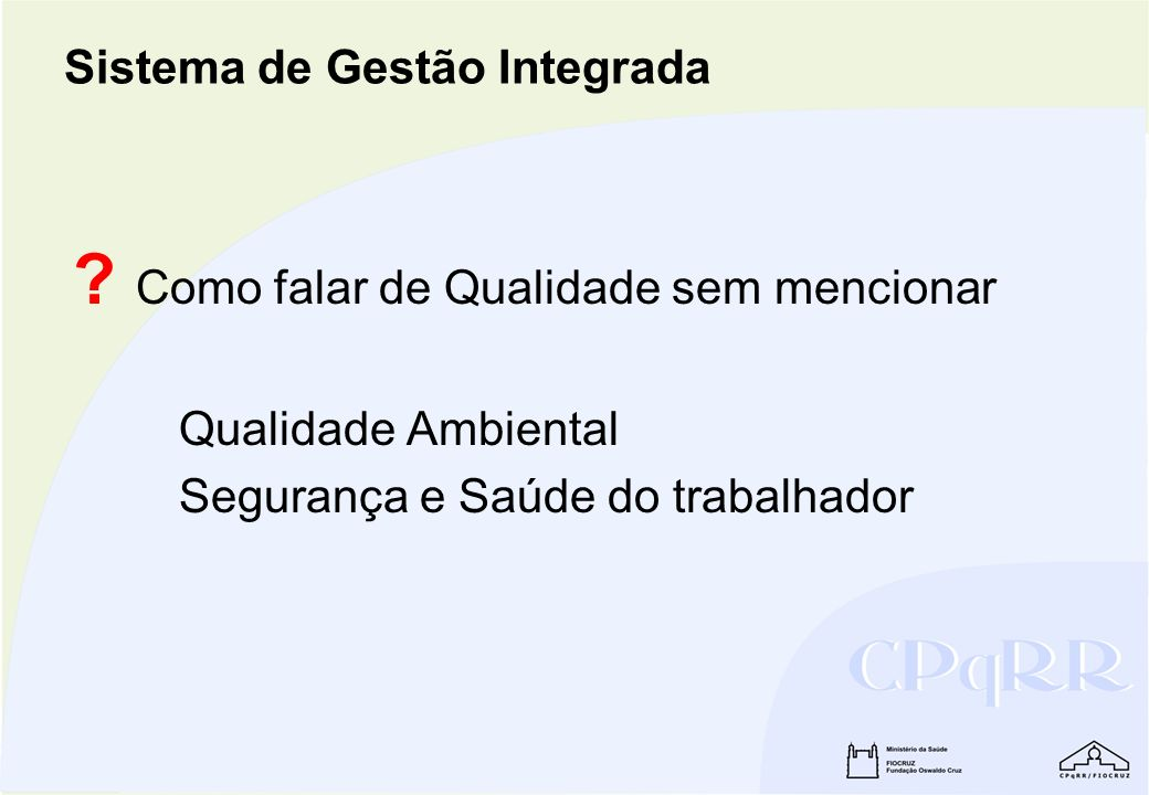 Pesquisa básica Quality Practices in Basic Biomedical Research – WHO/Special Programme for Research & Training in Tropical Diseases (TDR) Pesquisa básica Quality Practices in Basic Biomedical Research – WHO/Special Programme for Research & Training in Tropical Diseases (TDR) Sistema da Qualidade em Laboratórios