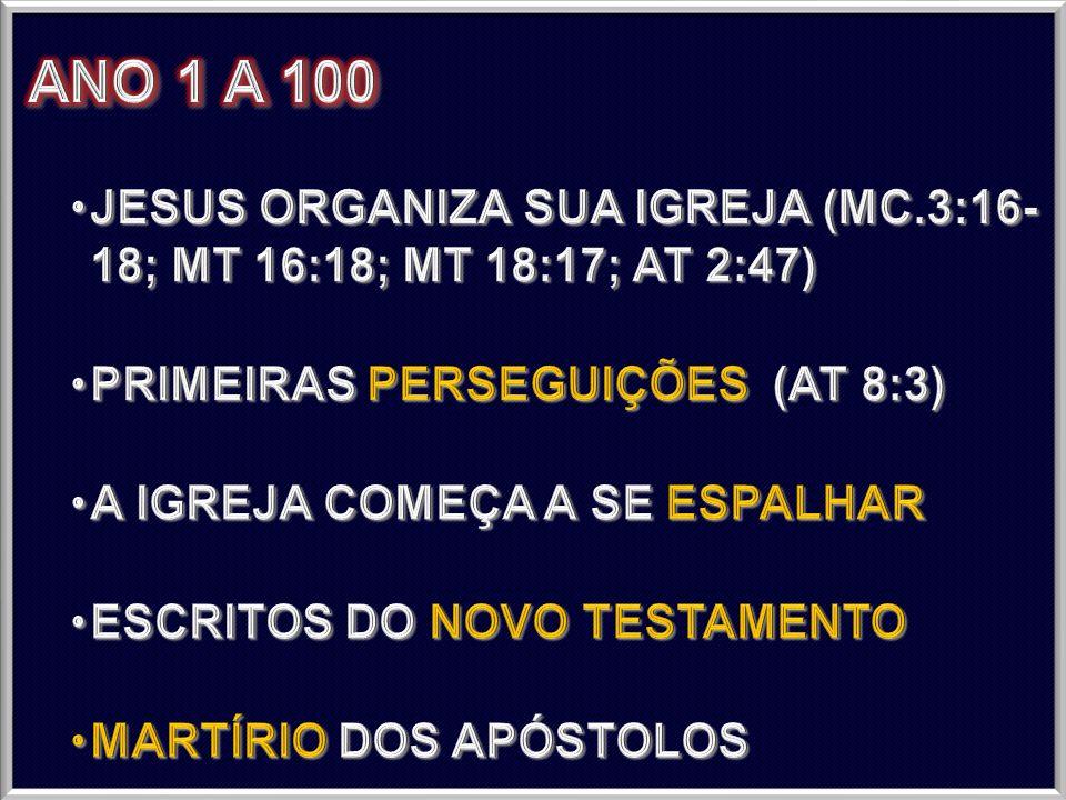 ANO 100 DC PERCENTAGEM DE CRISTÃOS: 0.6% EVANGELIZAÇÃO: 28% DO MUNDO ESCRITURAS: 6 IDIOMAS TOTAL ESTIMADA DE MÁRTIRES DESDE 33 DC: 25.000 (1,2% DO TODOS OS CRISTÃOS; 370 POR ANO)