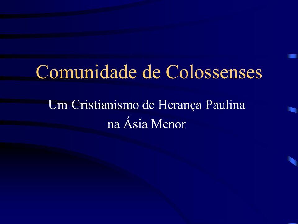 Um Cristianismo de Herança Paulina na Ásia Menor Comunidade de Colossenses