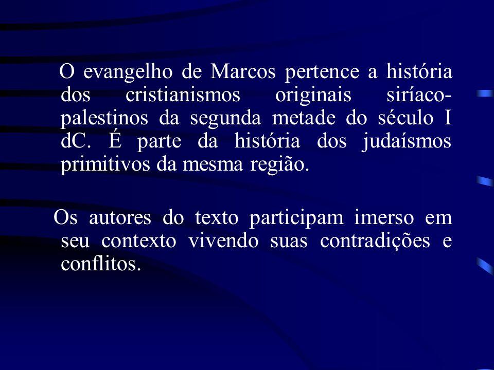 O evangelho de Marcos pertence a história dos cristianismos originais siríaco- palestinos da segunda metade do século I dC. É parte da história dos ju