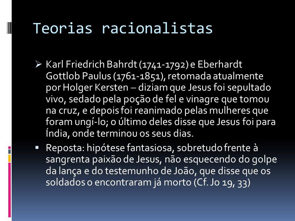 Teorias racionalistas Karl Friedrich Bahrdt (1741-1792) e Eberhardt Gottlob Paulus (1761-1851), retomada atualmente por Holger Kersten – diziam que Je