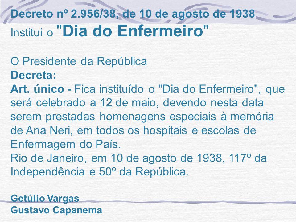 Decreto nº 2.956/38, de 10 de agosto de 1938 Institui o