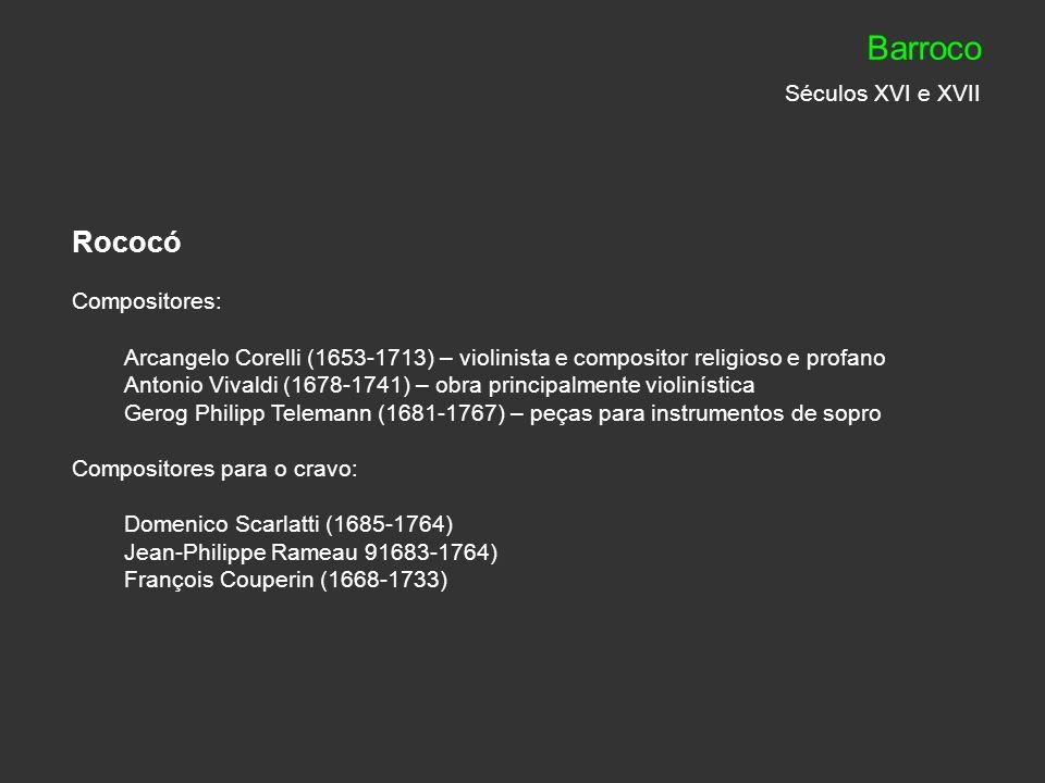Apogeu do Barroco No final do século XVII e início do XVIII, o Barroco chega ao apogeu, devido a dois compositores alemães e protestantes, que deram vida nova à polifonia: Georg Friedrich Haendel (1685-1759) – criou oratórios, óperas, cantatas, concertos, sonatas, obras sacras e orquestrais.