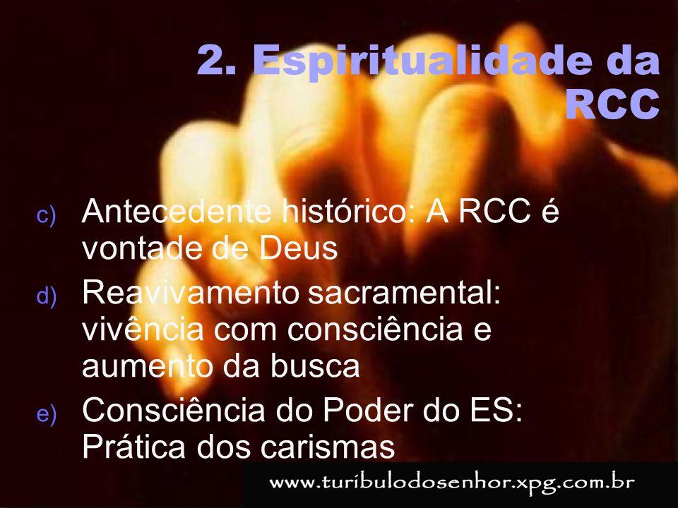 https://ministerioformacao.wordpress.com/ c) Antecedente histórico: A RCC é vontade de Deus d) Reavivamento sacramental: vivência com consciência e au