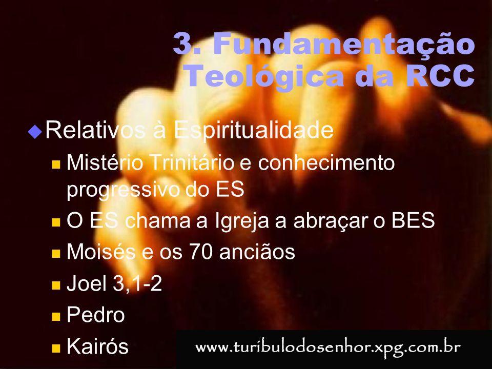 https://ministerioformacao.wordpress.com/ 3. Fundamentação Teológica da RCC Relativos à Espiritualidade Mistério Trinitário e conhecimento progressivo