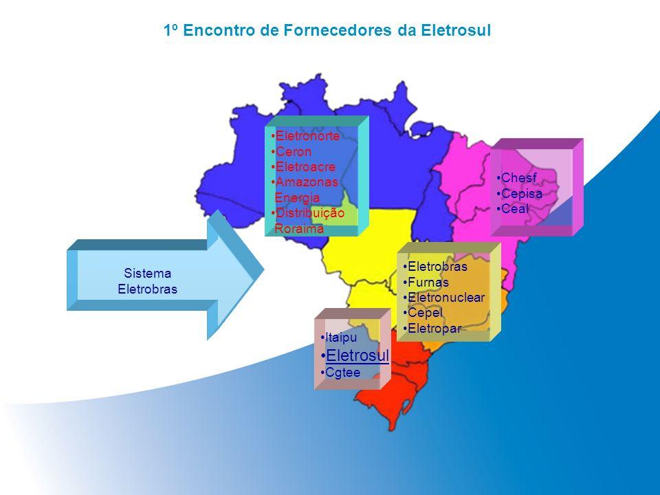 Itaipu Eletrosul Cgtee Eletrobras Furnas Eletronuclear Cepel Eletropar Chesf Cepisa Ceal Eletronorte Ceron Eletroacre Amazonas Energia Distribuição Ro
