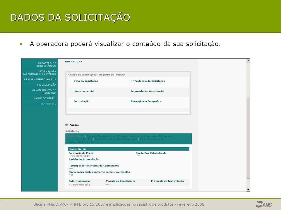 Oficina ANS/DIPRO- A IN Dipro 15/2007 e implicações no registro de produtos - Fevereiro 2008 RELATÓRIO DE PENDÊNCIAS É exibido o relatório de pendênci