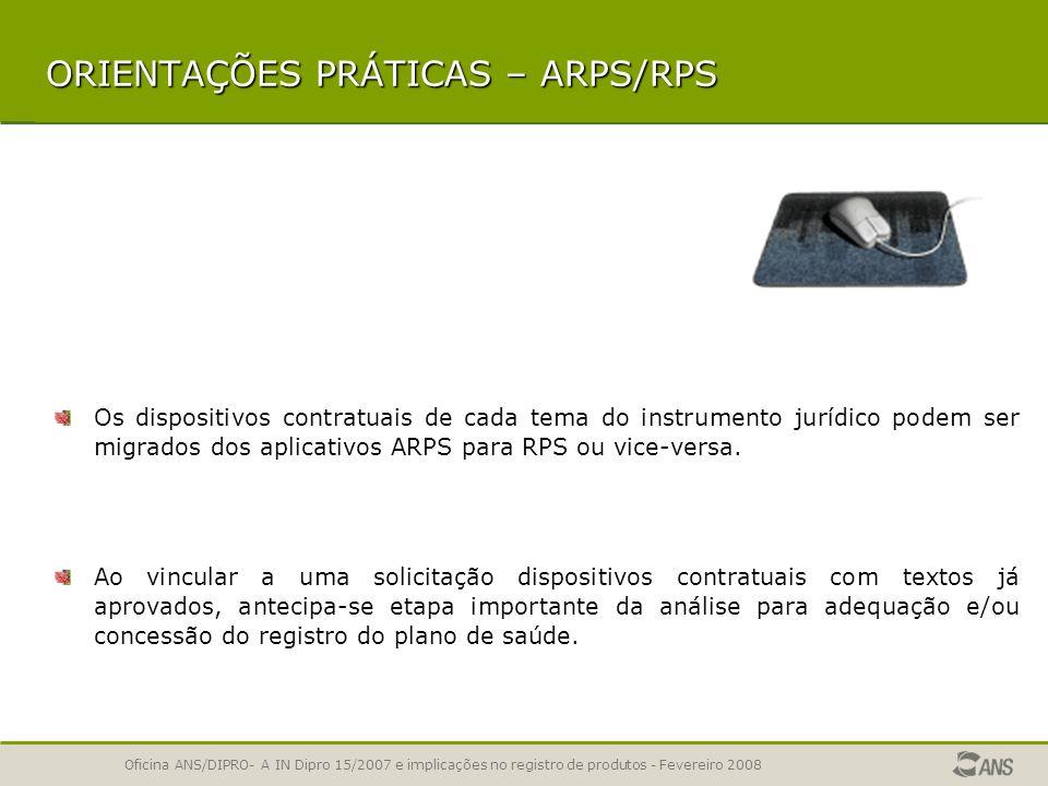 Oficina ANS/DIPRO- A IN Dipro 15/2007 e implicações no registro de produtos - Fevereiro 2008 HABILITAÇÃO E INTERFACES Enfoques da Análise do Instrumen