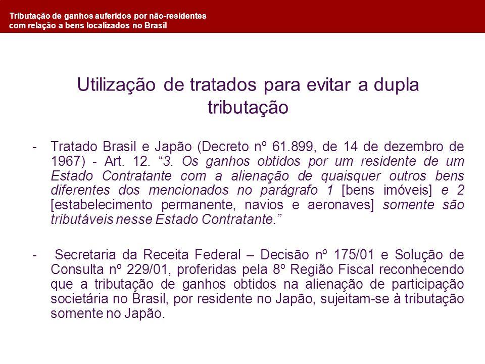 Tributação de ganhos auferidos por não-residentes com relação a bens localizados no Brasil Utilização de tratados para evitar a dupla tributação -Trat