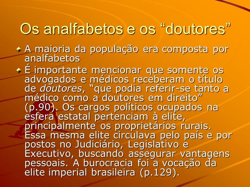 O coronelismo : O governo estadual garantia, para baixo, o poder do coronel sobre seus dependentes e seus rivais, sobretudo cedendo-lhe o controle dos cargos públicos, desde o delegado de polícia até a professora primária.