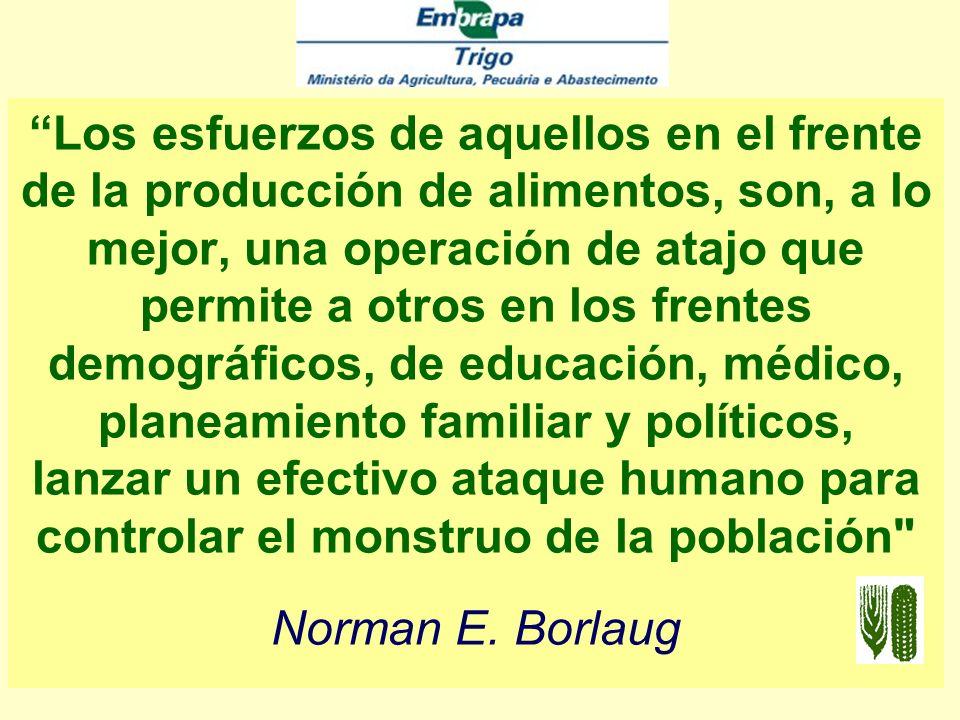 No podemos entender a los futurólogos cuya principal preocupación parece comprobar que las nuevas tecnologías rechazaran la tesis Malthusiana para siempre Norman E.Borlaug