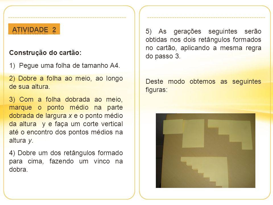 Construção do cartão: 1) Pegue uma folha de tamanho A4.
