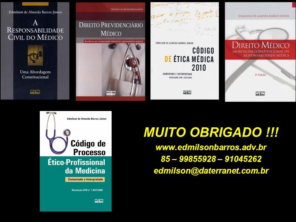 relo MUITO OBRIGADO !!! www.edmilsonbarros.adv.br 85 – 99855928 – 91045262 edmilson@daterranet.com.br