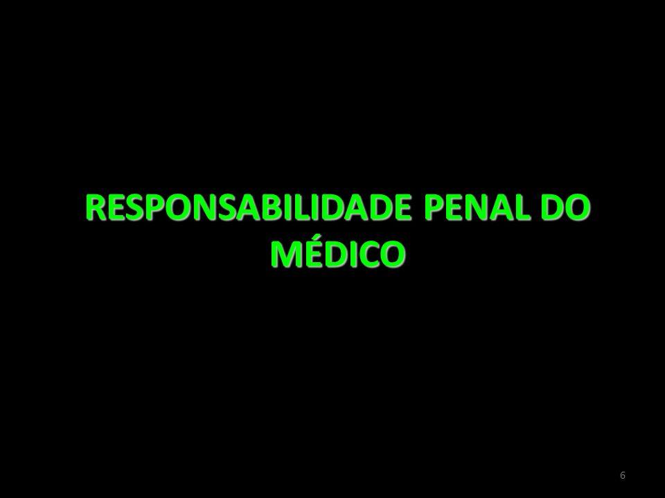 6 RESPONSABILIDADE PENAL DO MÉDICO